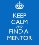 keep-calm-and-find-a-mentor_blue
